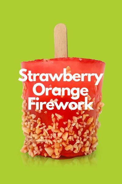 Strawberry Orange Firework Pops